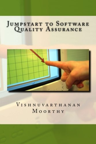 9781491203514: Jumpstart to Software Quality Assurance