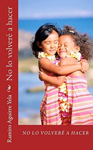 9781491205303: No lo volveré hacer (Spanish Edition)