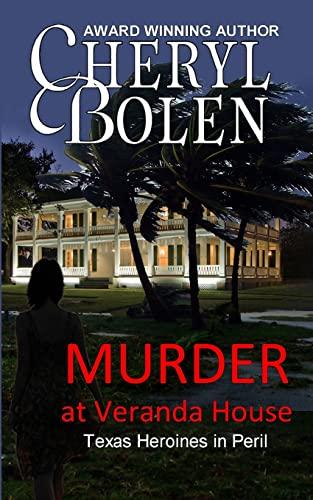 9781491208328: Murder at Veranda House (Texas Heroines in Peril)