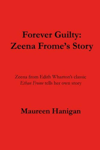 9781491209677: Forever Guilty: Zeena Frome's Story