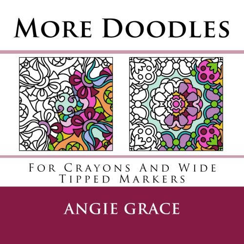 9781491210420: More Doodles (For Crayons And Wide Tipped Markers) (Angie's Patterns For Crayons And Wide Tipped Markers)