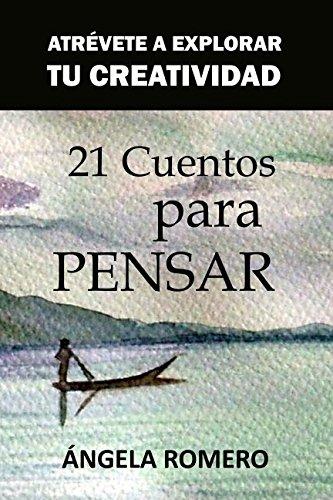 9781491212967: 21 Cuentos para pensar (Spanish Edition)