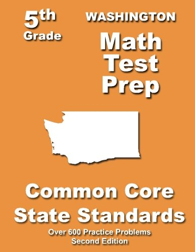 9781491213278: Washington 5th Grade Math Test Prep: Common Core Learning Standards