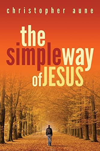 9781491214626: The Simple Way of Jesus