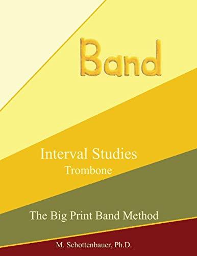 9781491215159: Interval Studies: Trombone (The Big Print Band Method)