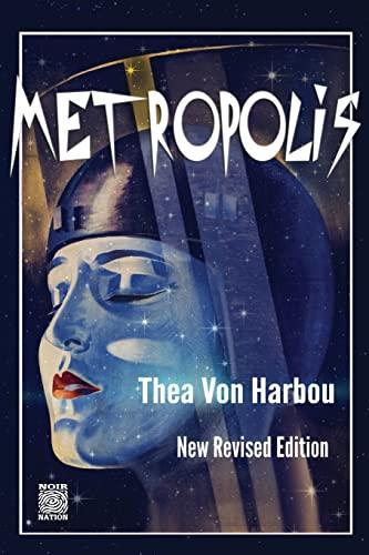 9781491215296: Metropolis: New Revised Edition