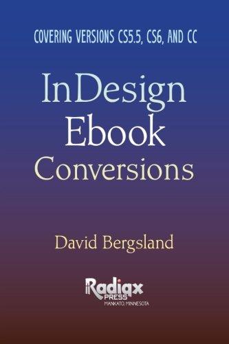 9781491215364: InDesign Ebook Conversions: Covering Versions CS5.5, CS6, and CC