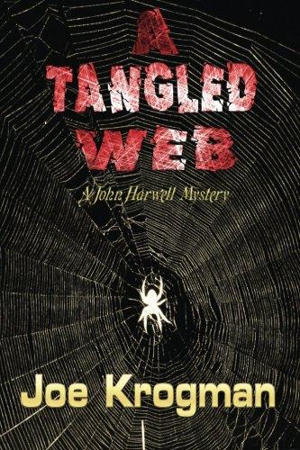 9781491216347: A Tangled Web (John Harwell Mysteries)