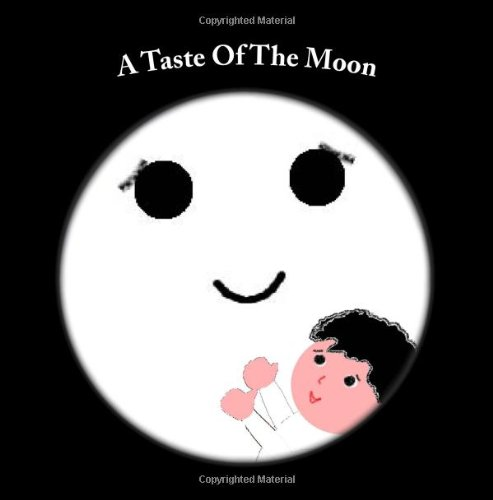 9781491217139: A Taste Of The Moon