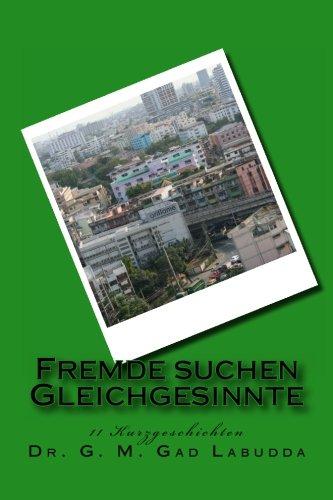 9781491219515: Fremde suchen Gleichgesinnte: Kurzgeschichten