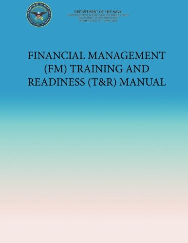 9781491220917: Financial Management (FM) Training and Readiness (T&R) Manual