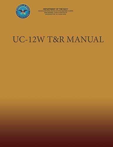 9781491222102: UC-12W T&R Manual