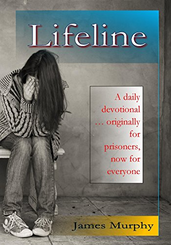 9781491223048: Lifeline: A daily devotional for prisoners — both inside and outside of prison.