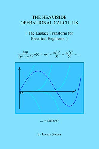 9781491225127: The Heaviside Operational Calculus: The Laplace Transform for Electrical Engineers