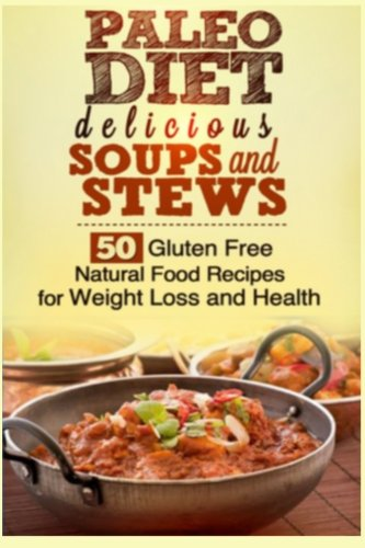 9781491225196: Paleo Soups and Stews