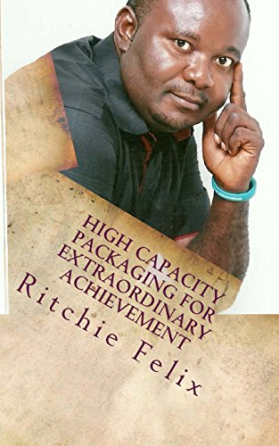 9781491227039: High Capacity Packaging For Extraordinary Achievement: Knowledge Packaging For High Profit