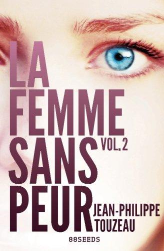 9781491228128: La femme sans peur (Volume 2) (French Edition)