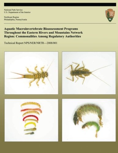 9781491230190: Aquatic Macroinvertebrate Bioassessment Programs Throughout the Eastern Rivers and Mountains Network Region: Commonalities Among Regulatory Authorities