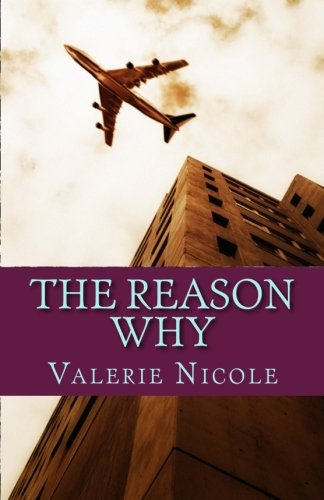 9781491230602: The Reason Why