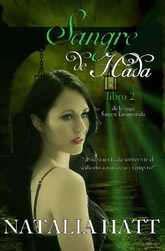 9781491233634: Sangre de Hada (Sangre Enamorada) (Volume 2) (Spanish Edition)