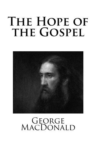 9781491233696: The Hope of the Gospel