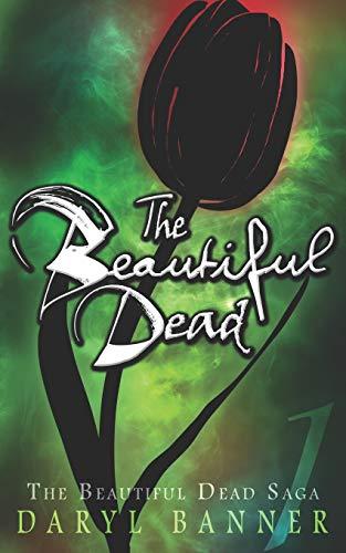 9781491234068: The Beautiful Dead (Volume 1)