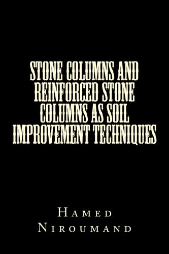 9781491234419: Stone Columns and Reinforced Stone Columns as Soil Improvement Techniques