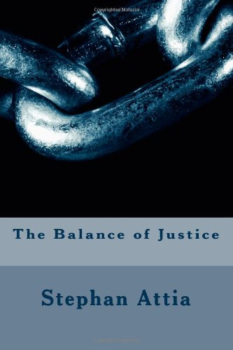 9781491235126: The Balance of Justice