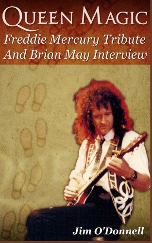 9781491235393: Queen Magic: Freddie Mercury Tribute and Brian May Interview