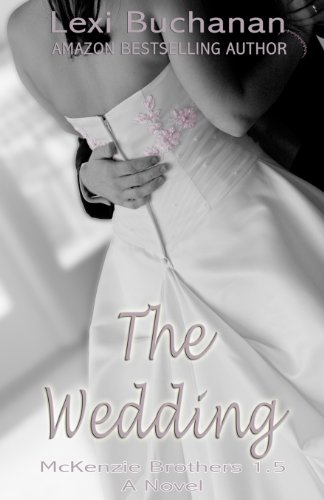 9781491235492: The Wedding (McKenzie Brothers) (Volume 1)