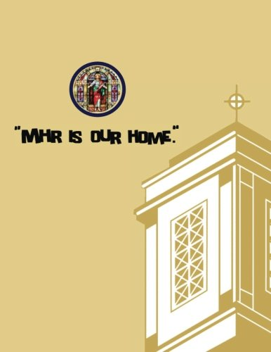 MHR Is Our Home: Commemorative Book: Paul D. Hufstedler