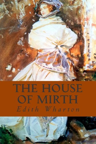 9781491241813: The House of Mirth