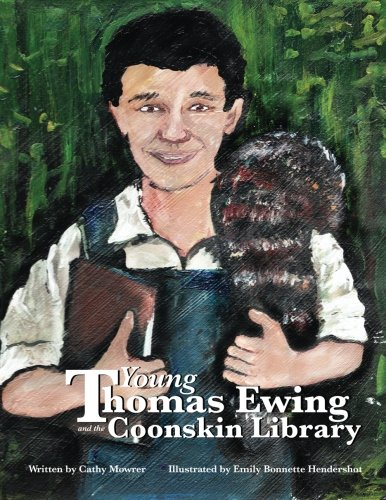 9781491243800: Young Thomas Ewing and the Coonskin Library