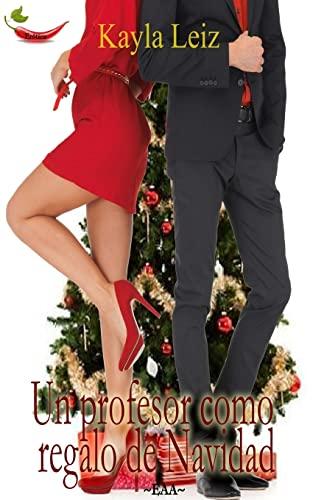 9781491245309: Un profesor como regalo de Navidad (Spanish Edition)