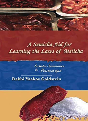A Semicha Aid for Learning the Laws of Melicha (Semicha Aids): Goldstein, Rabbi Yaakov