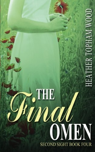 9781491247143: The Final Omen: Second Sight Book Four