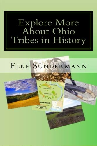 9781491247174: Explore More About Ohio Tribes in History