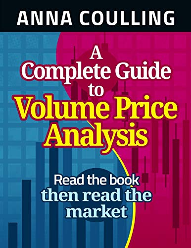 9781491249390: A Complete Guide To Volume Price Analysis