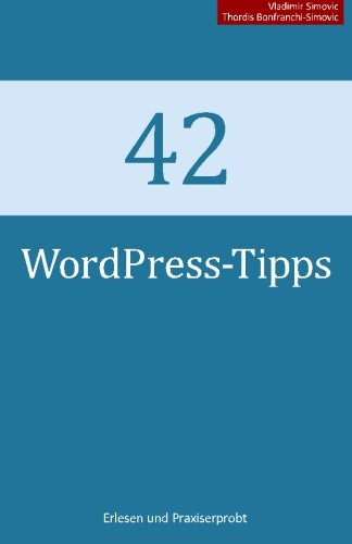 9781491249864: 42 WordPress-Tipps (German Edition)