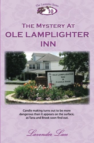 9781491250105: The Mystery at Ole Lamplighter Inn (The Lavender Series) (Volume 10)