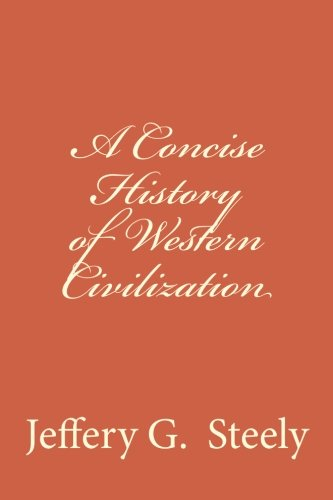 9781491252017: A Concise History of Western Civilization