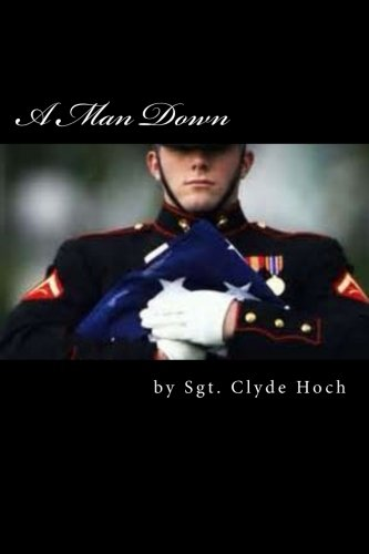 A Man Down: Hoch, Sgt Clyde