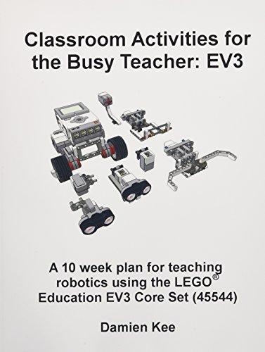 Classroom Activities for the Busy Teacher: EV3: Damien Kee