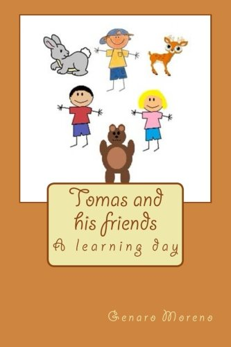 9781491253229: Tomas and his friends