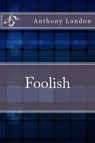 9781491254165: Foolish