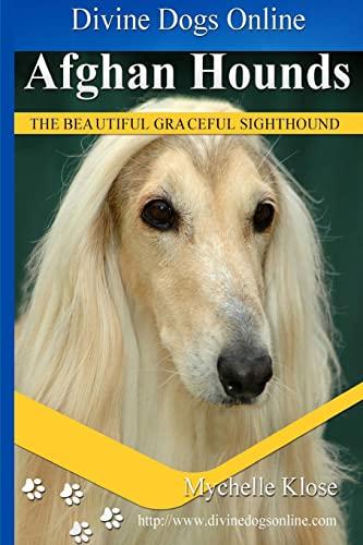 9781491254394: Afghan Hounds: Divine Dogs Online
