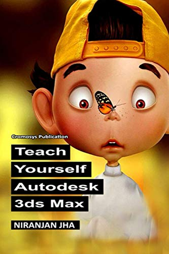 9781491254400: Teach Yourself Autodesk 3ds Max