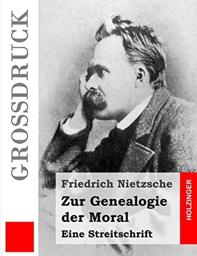 9781491254943: Zur Genealogie der Moral (Großdruck): Eine Streitschrift