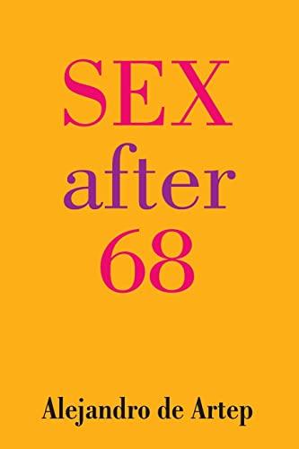 9781491256541: Sex After 68