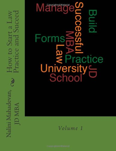 9781491257746: How To Start a Law Practice and Succeed: Volume 1